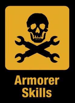 Armorer Skills
