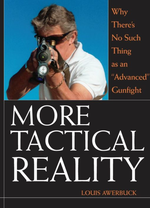 More Tactical Reality